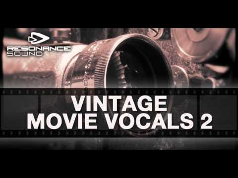 Resonance Sound – Vintage Movie Vocals 2 | Vocal Samples
