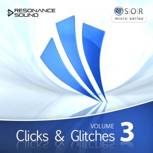 SOR Clicks and Glitches Vol.3